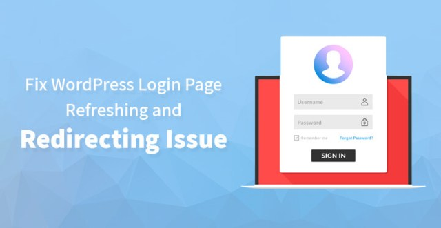 WordPress Login Page Refreshing and Redirecting Issue