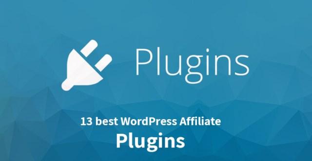 13 best WordPress Affiliate Plugins