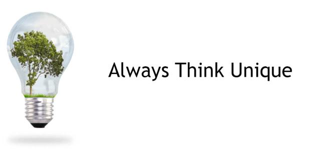 Always think unique