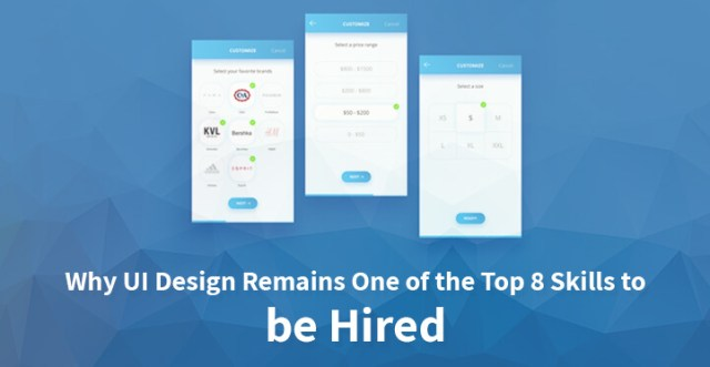 Why UI Design Remains One of the Top 8 Skills to be Hired