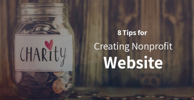 8 Tips for Creating Nonprofit Website