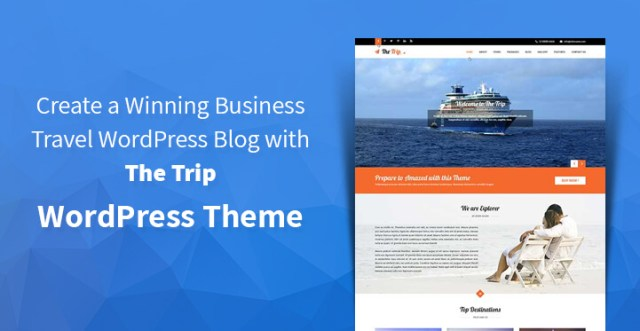 Create a Winning Business Travel WordPress Blog with The Trip WordPress Theme