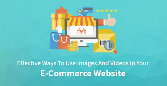 images and videos for eCommerce websites