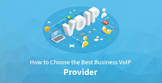 Choose the Best Business VoIP Provider