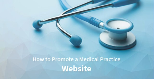 Promote a Medical Practice Website