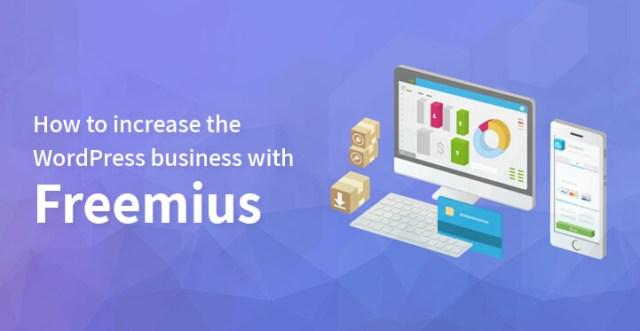 increase WordPress business with Freemius