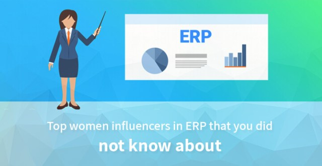 Top women influencers in ERP that you did not know about