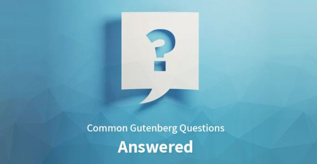 gutenberg questions answered