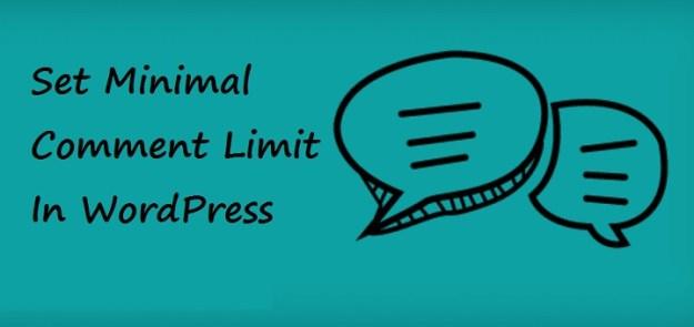 Minimal Comment Limit in WordPress