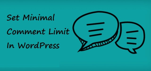 Minimal Comment Limit in WordPress