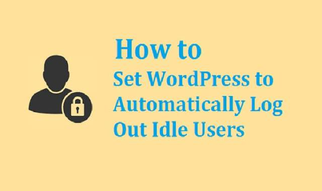 WordPress to Automatically Log Out