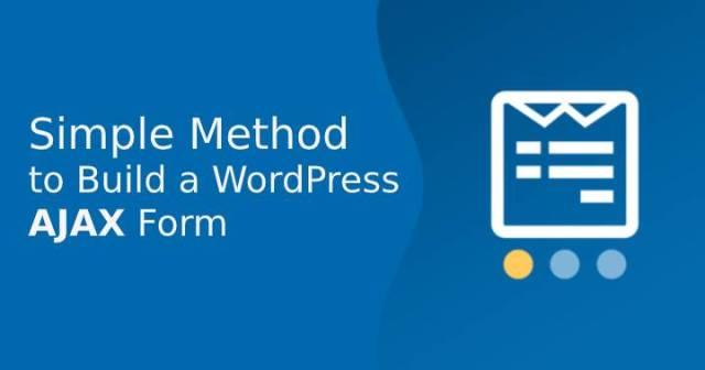 Build a WordPress AJAX Form