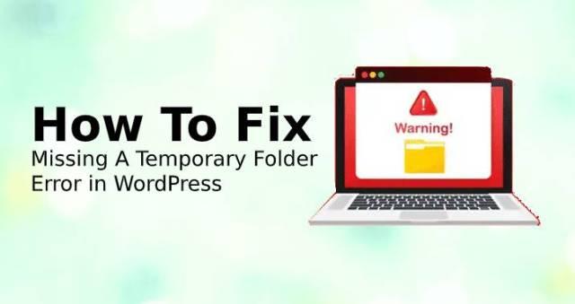 Missing A Temporary Folder