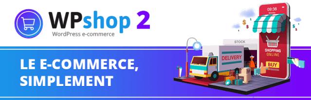 WPshop 2 free WordPress eCommerce Plugins