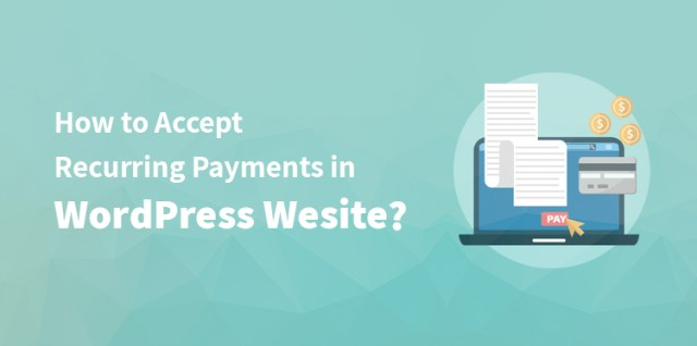 Accept Recurring Payments in WordPress