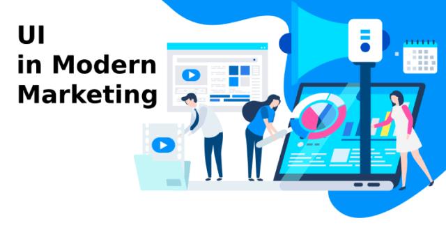 UI in Modern Marketing