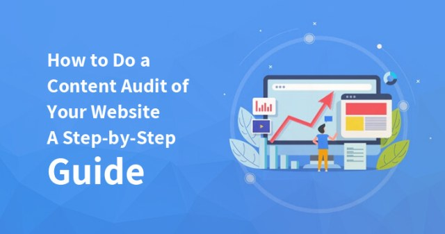 How to Do a Content Audit of Your Website A Step-by-Step Guide