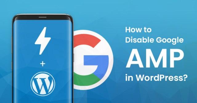 Disable Google AMP in WordPress