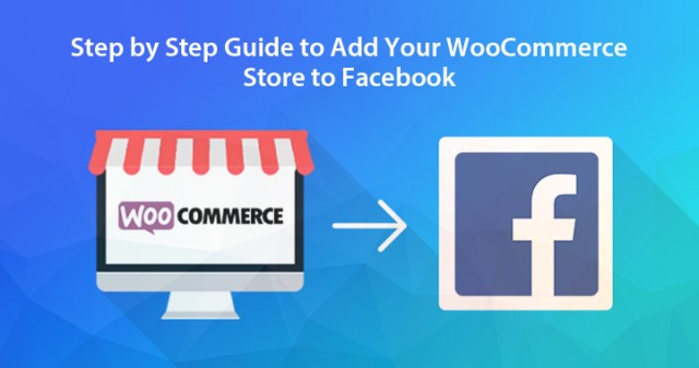 WooCommerce Store to Facebook