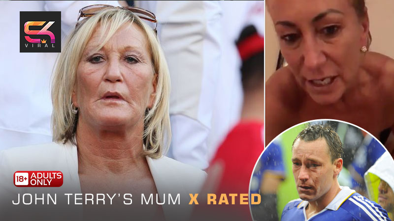 John Terry's Mum X Rated Video Leaked