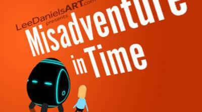 Misadventure in Time