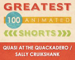 100 Greatest Animated Shorts / Quasi at the Quackadero / Sally Cruikshank