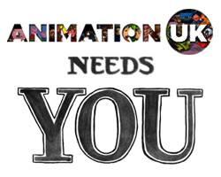 Animation UK Needs YOU!