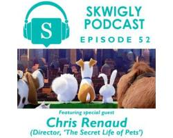 Skwigly Animation Podcast #52 – Chris Renaud