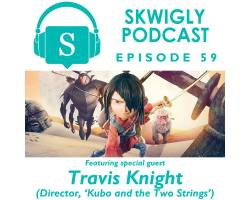 Skwigly Animation Podcast #59 – Travis Knight