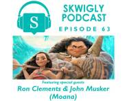Skwigly Animation Podcast #63 – Ron Clements & John Musker