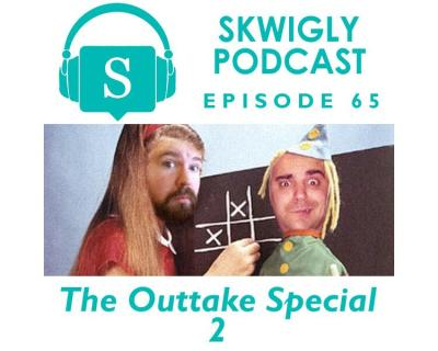 Skwigly Animation Podcast #65 – Outtake Special 2