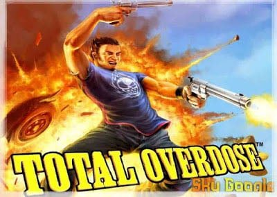 Total Overdose Game Download Free For Pc Highly Compressed SkyGoogle