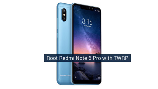 Root Redmi Note 6 Pro with TWRP recovery
