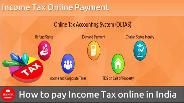 How To Pay Income Tax Online In India