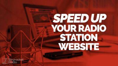 Speed Up Radio Station Website