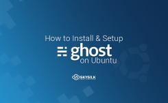 How to Install & Setup Ghost on Ubuntu
