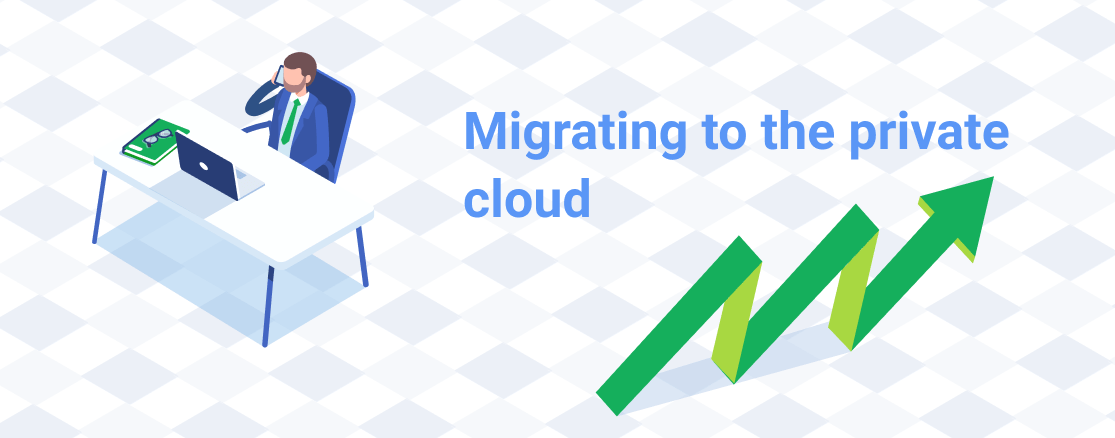 Migrating to the private cloud