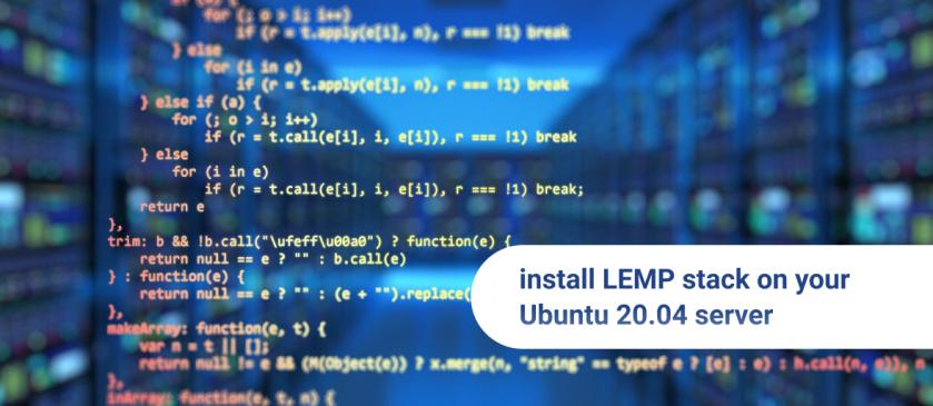 install LEMP stack on your Ubuntu 20.04 server