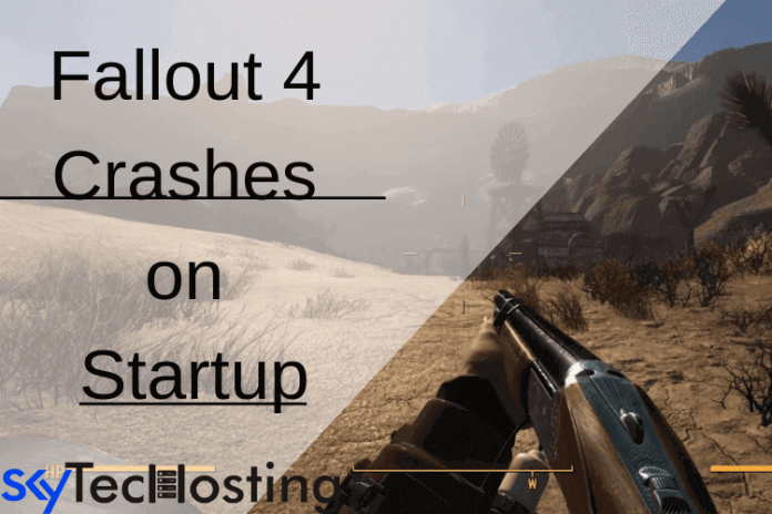fallout 4 crashes on startup