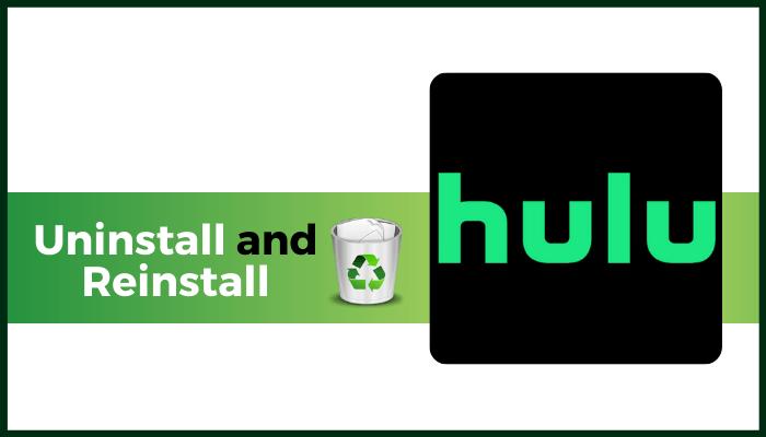 uninstall and reinstall hulu