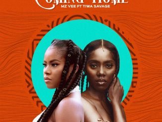 Mzvee Coming Home Ft Tiwa Savage Official Video Mp3 Download 1