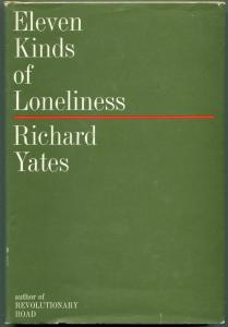 Eleven Kinds Of Loneliness Original Hardback