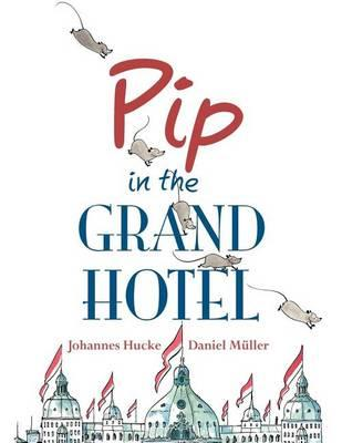 pip-in-the-grand-hotel