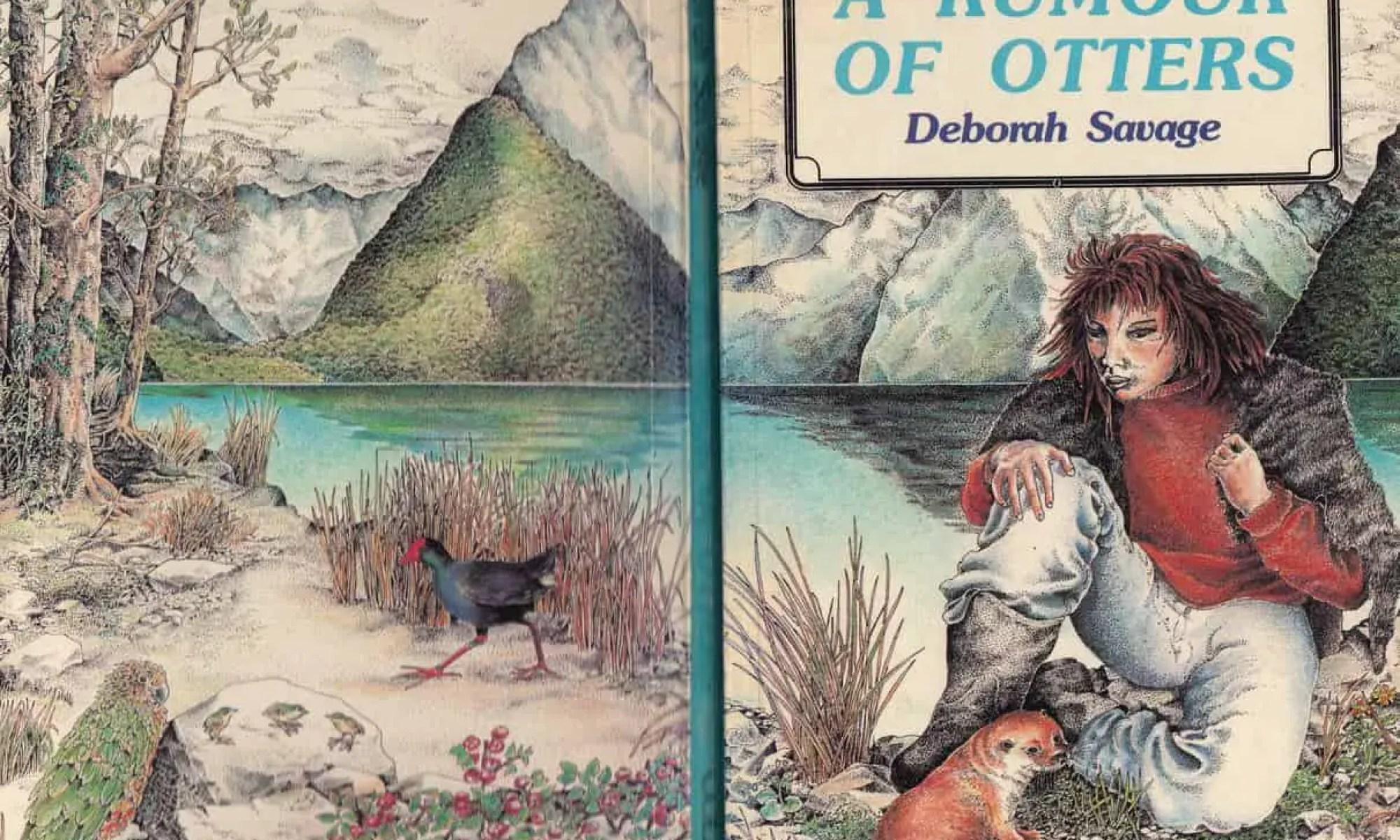 A Rumour Of Otters by Deborah Savage