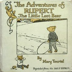 The Adventures Of Rupert And The Little Lost Bear