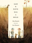 Sam and Dave Dig a Hole Picture Book Study