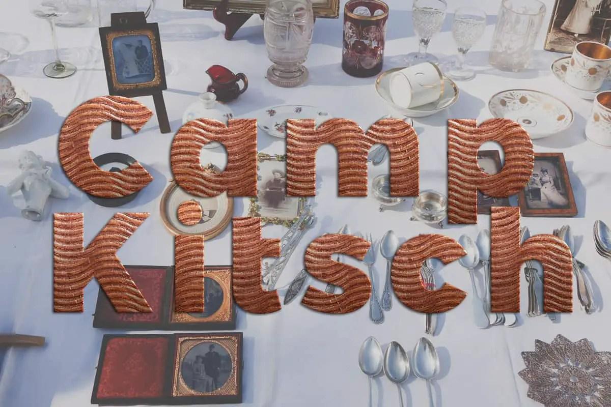 camp kitsch