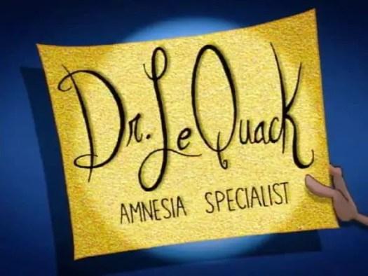 doctor le quack amnesia specialist