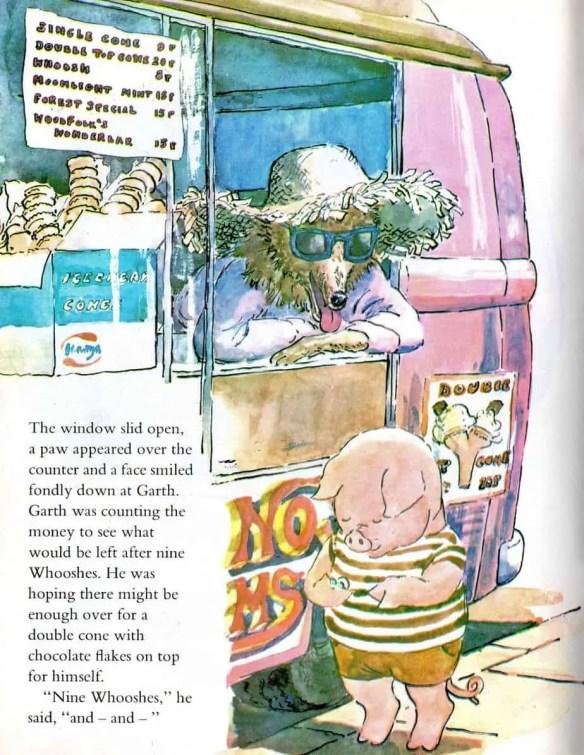 Garth Pig buys and ice cream