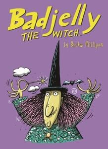 Badjelly The Witch newly illustrated